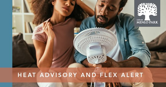Heat advisory and flex alert