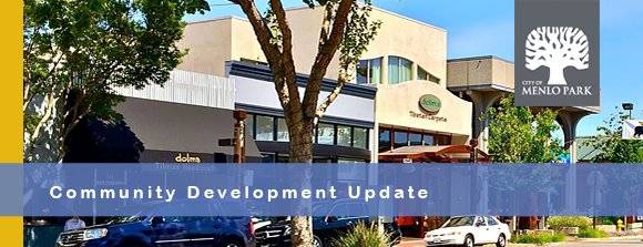 Menlo Park Community Development Update