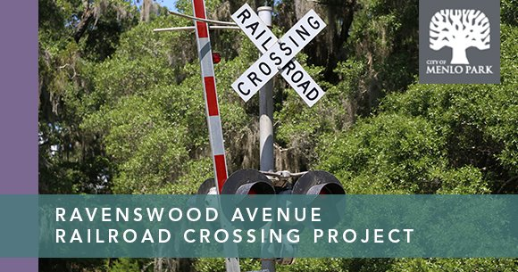 Ravenswood Avenue Railroad Crossing Project