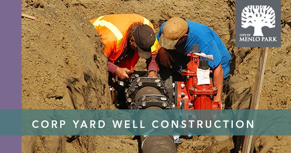 Corp Yard Well Construction