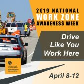 National Work Zone Awareness Week 2019 logo