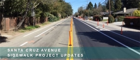 Santa Cruz Avenue Sidewalk Project Updates
