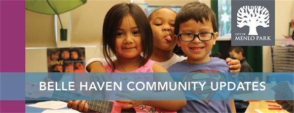 Belle Haven Community Updates